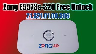 Free Zong E5573s-320 21.321.01.00.306 Unlock Without Open