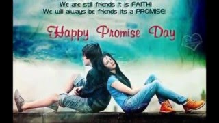 Promise Day 2016 Images, Quotes, Wishes, WallPapers HD, SMS, Messages Whatsapp Status