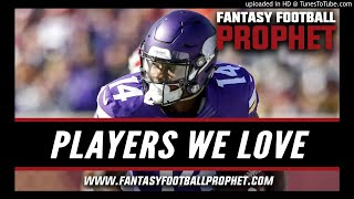 Players We Love in Fantasy Football for 2018