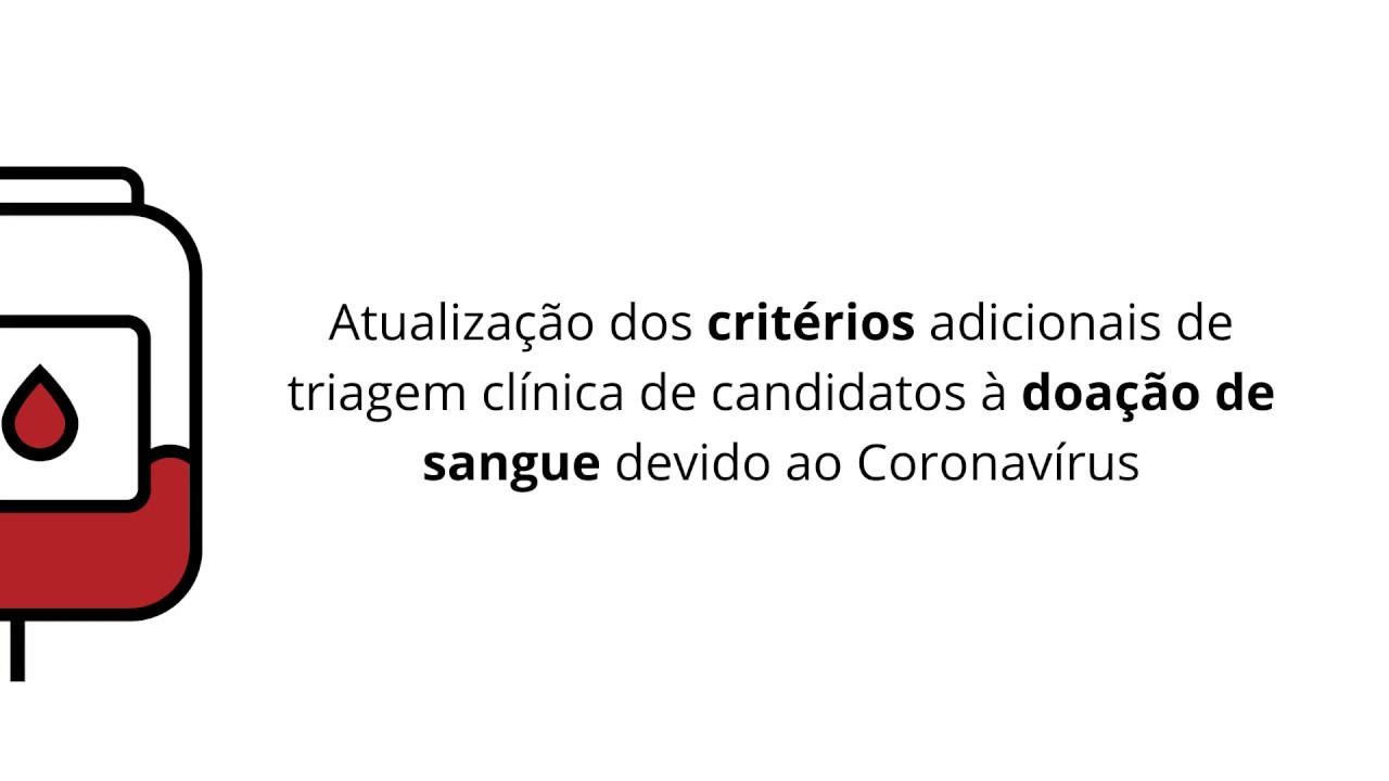 Critérios adicionais de triagem clínica de candidatos à doação de sangue devido ao Coronavírus.
