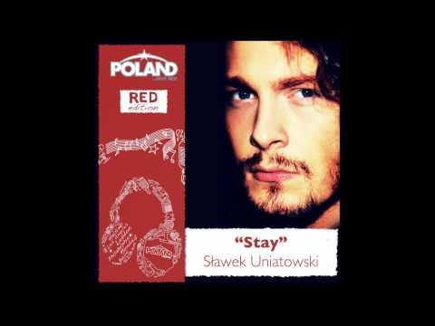Sławek Uniatowski - 'Stay'