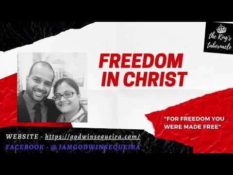Freedom in Christ (English) || Godwin Sequeira