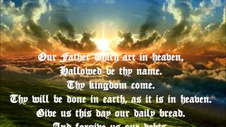 The Lord's Prayer from the King James Bible, Dramatized