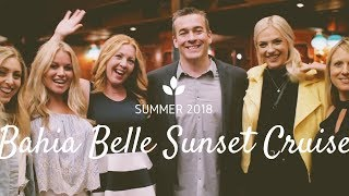 VLOG #013  Rolling out the Red Carpet for our Clients   Bahia Belle Sunset Cruise   Summer 2018
