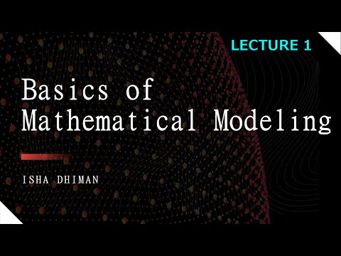 Basics of Mathematical Modeling
