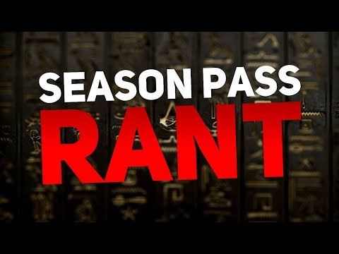 Assassin's Creed Origins - Season Pass Rant