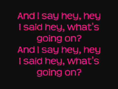 Songtext von 4 Non Blondes - What's Up? Lyrics