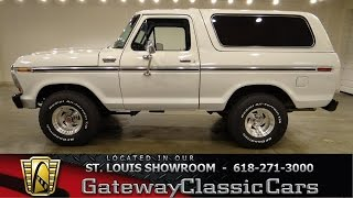 1978 Ford Bronco - Gateway Classic Cars St. Louis - #6237