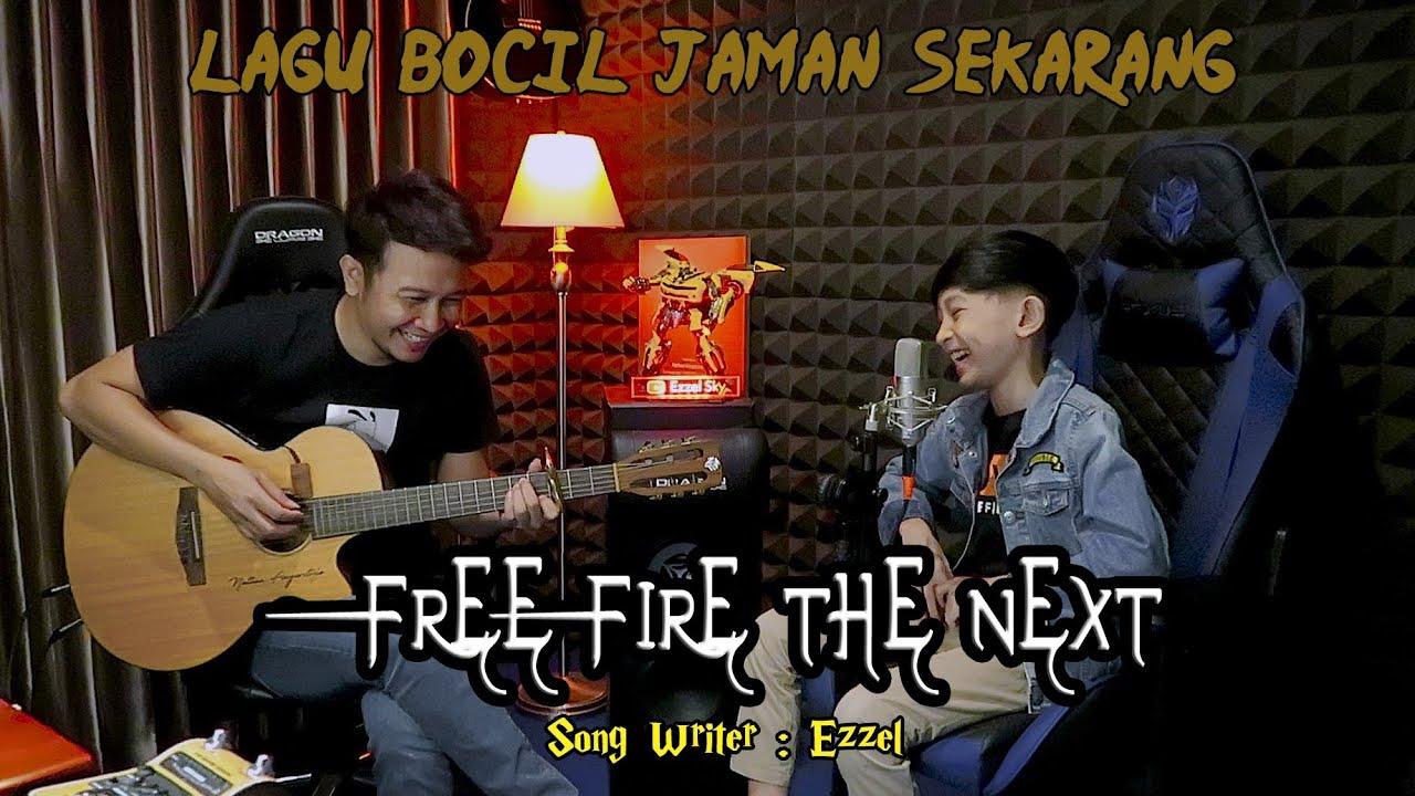 FREE FIRE THE NEXT — EZZEL (ORIGINAL SONG) | Nathan NFS | Ezzel Sky