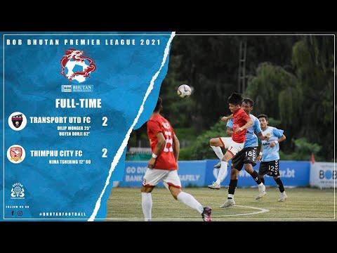 TRANSPORT UNITED FC vs THIMPHU CITY FC / BPL /2021