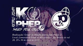 retiro jovem kopher salvos pela cruz goj joo paulo 2 28 29 e 30 de abril de 2017