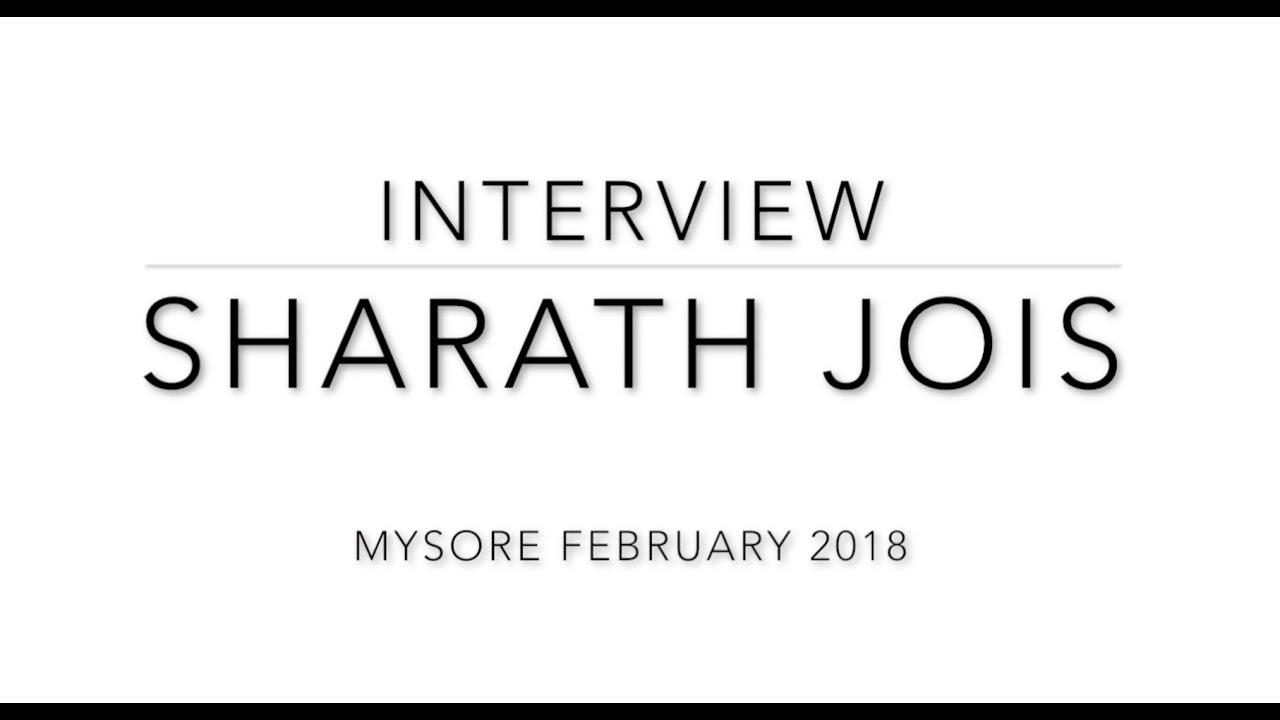 Sharath Jois interview - Shri K Pattabhi Jois Ashtanga Yoga Institute - Mysore february 2018
