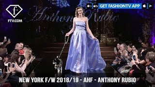 New York Fashion Week Fall/Winter 18 19 - Art Hearts Fashion - Anthony Rubio | FashionTV | FTV