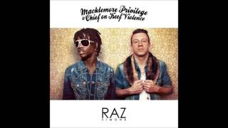 Raz Simone - Macklemore Privilege & Chief On Keef Violence (Full Mixtape)