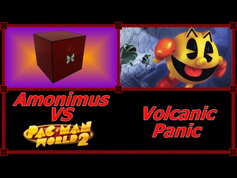 Amonimus VS Pac-Man World 2 (Volcanic Panic)