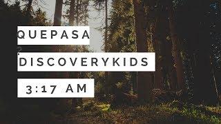 En busca de la verdad ¿Que pasa en discovery kids a las 3:17am?