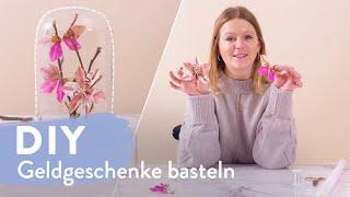 Geldgeschenke basteln | DIY | Westwing