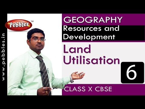 Land Utilisation | Resources and Development| Geography | CBSE Class 10 Social Sciences