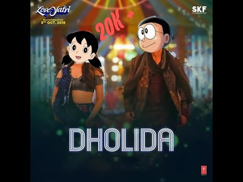 DHOLIDA SONG | FT   NOBITA AND SHIZUKA | LOVEYATRI | ANIMATED MUSIC VIDEO (  AMV )