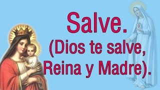 Video Salve Oraciones