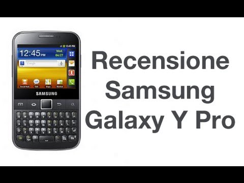 Samsung Galaxy Y Pro, recensione in italiano by AndroidWorld.it