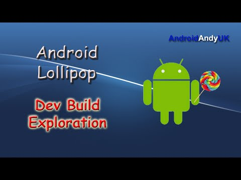 Android Lollipop Dev Build Exploration