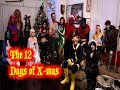The 12 Days of X-Men (starring the Uncanny X-Men)