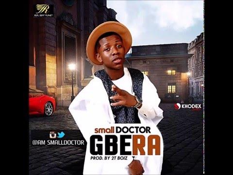 Small Doctor – Gbera