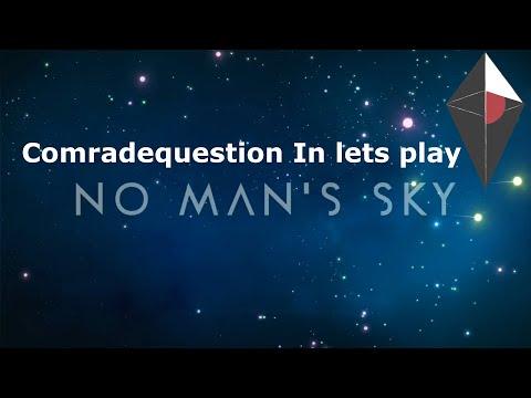 No Man Sky With Comradequestion Base builder  