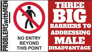 Barriers to Addressing Male Disadvantage
