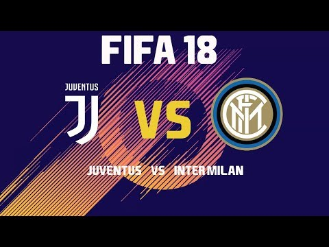 FIFA 18 | Inter VS Juventus |  Noob Gaming