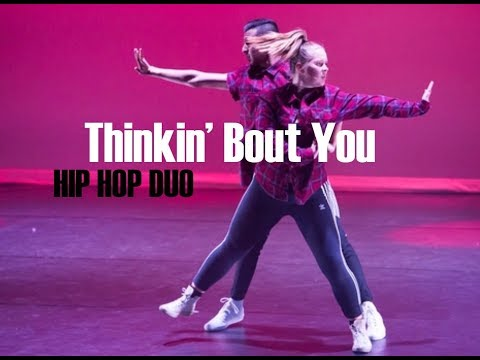 Thinkin' Bout You | HIP HOP DUO | DanceWithManuOFFICIAL ft. Tiarna McCombe
