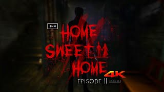 Home Sweet Home Episode 2 Part 1 4K 60fps Longplay Walkthrough Gameplay No Commentary
