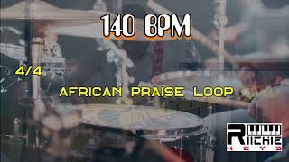 African Praise LOOP - 140 BPM || Practice Tool || LIVE use