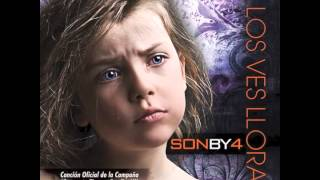 Son By Four-Si Los Ves Llorar(When The Children Cry)