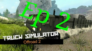 Truck Simulator Offroad 2 Ep 2
