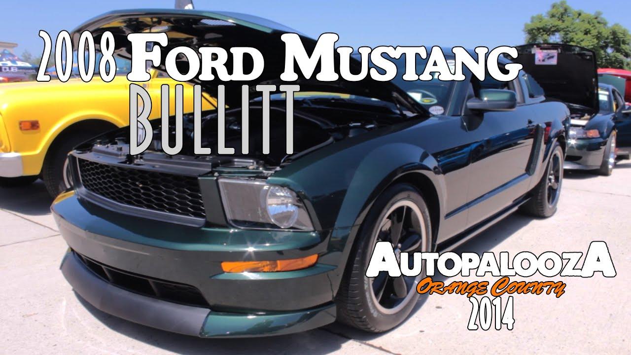 2008 Bullitt Mustang Parts >> Ford Bullitt Mustang 2008 - Autopalooza 2014   Entry #46 - YouTube