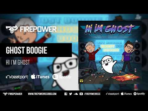Hi I'm Ghost - Ghost Boogie [Firepower Records - Dubstep]