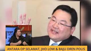 Cerita Sebalik Berita: Antara OP Selamat, Jho Low & baju oren polis