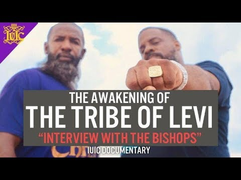 The Israelites: The awakening of the tribe of levi: Interview with the Bishops
