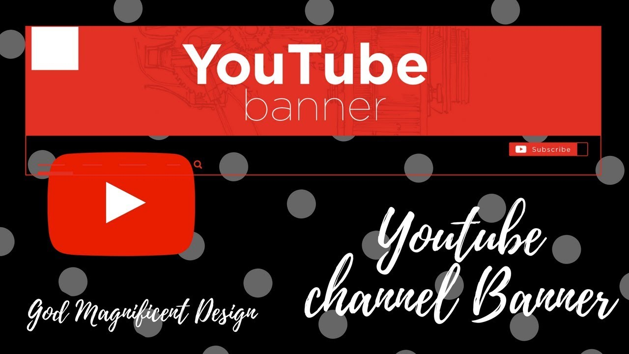 how to make a youtube banner  channel art  the best site