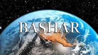 Bashar - World Predictions 2016 - 2017