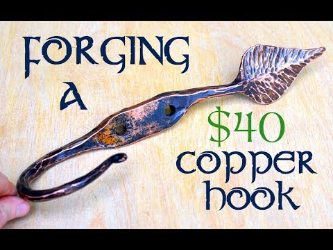 $40 Leaf Hook! // How to Forge a Hook with a Leaf End from Copper