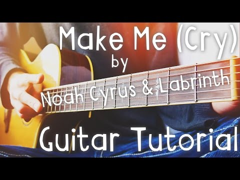 Make Me (Cry) [feat. Labrinth] by Noah Cyrus Guitar Tutorial // Guitar Lessons for Beginners (4K!)