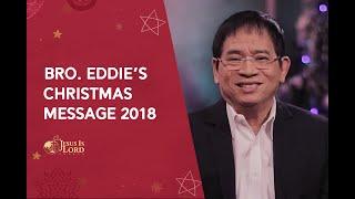 Bro  Eddie's Christmas Message 2018