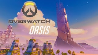 Overwatch - Official Oasis Map Preview