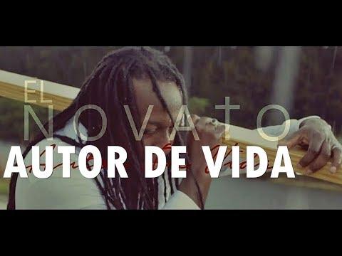 AUTOR DE VIDA - El Novato - Música Cristiana