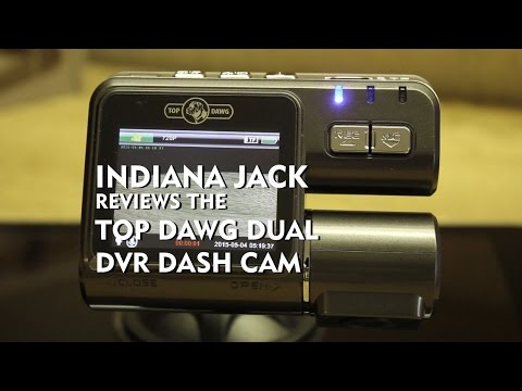 Indiana Jack Reviews The Top Dawg Dual DVR Dash Cam