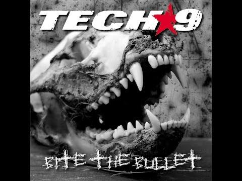 Tech-9 - Bite the Bullet (GSR) [Full Album]