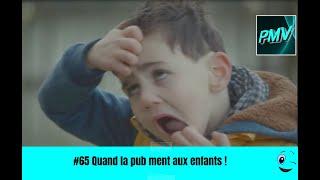 #65 Quand la pub ment aux enfants ! HUMOUR